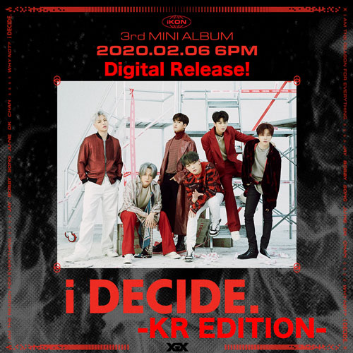 "5 Facts About iKON New Comeback Mini Album ""i DECIDE"""